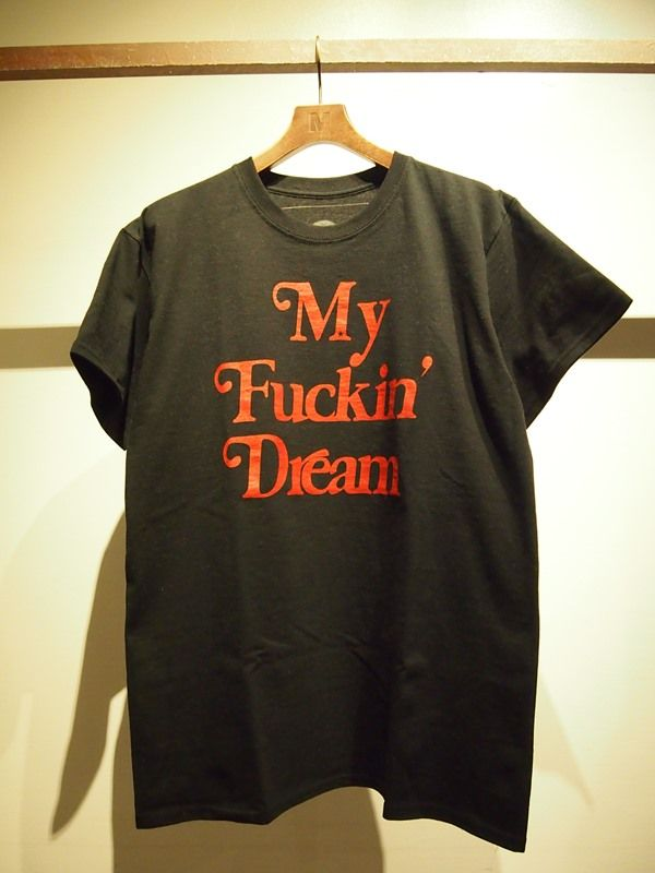 17SS-MST013 Mエム my fuckin' dream T 17SS black ¥5,000(税抜)
