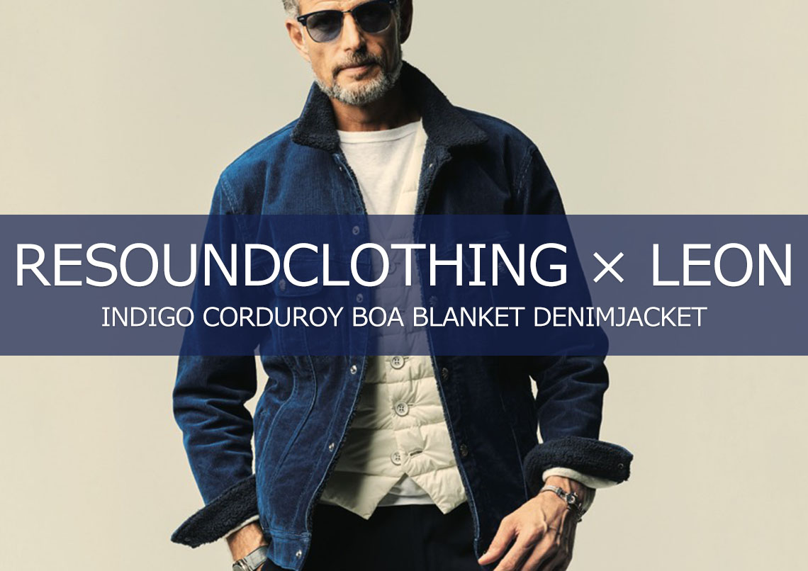 LEON×RESOUNDCLOTHING INDIGO CORDUROY BOA BLANKET DENIM JACKET RC6-G-002