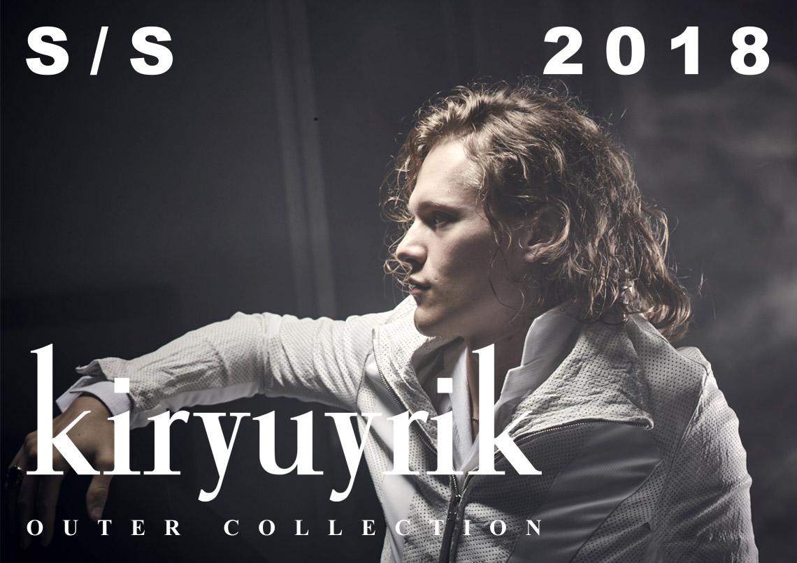 kiryuyrik キリュウキリュウ 2018SS 2018春夏