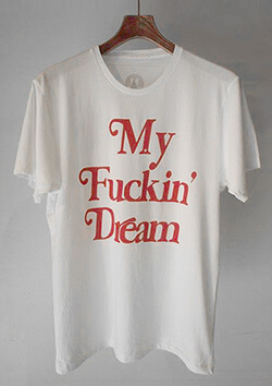 CREW NECK T-SHIRTS (My Fuckin' Dream 18SS)