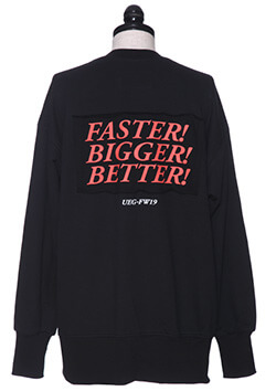 CREW NECK - FASTER BIGGER BETTER