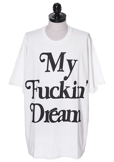 CREW NECK BIG T-SHIRTS (BIG My Fuckin Dream)